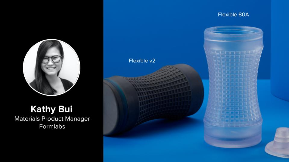 Deep Dive on Flexible 80A and Elastic 50A with our Materials Product Manager