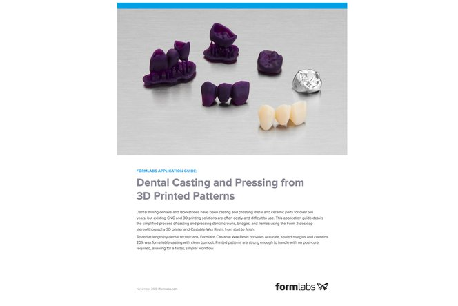 Application Guide: Dental Casting and Pressing from 3D